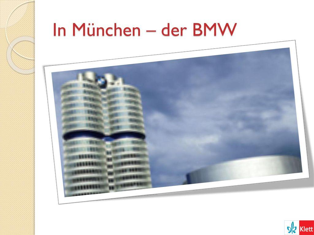 In München – der BMW