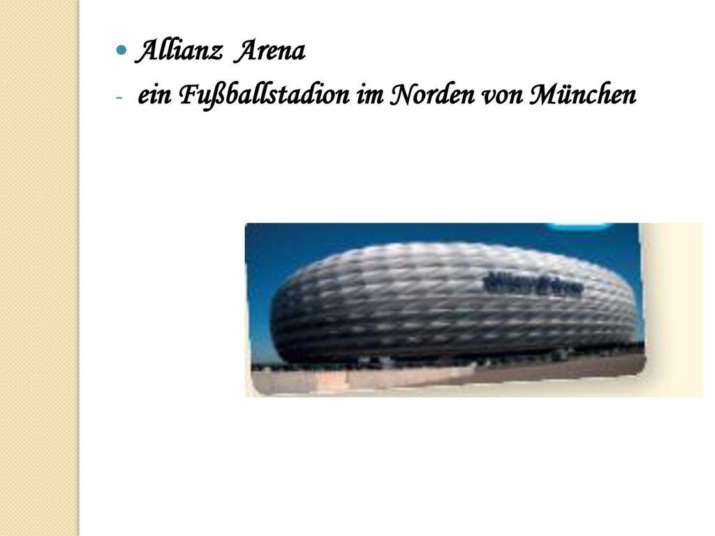 Allianz Arena ein Fußballstadion im Norden von München