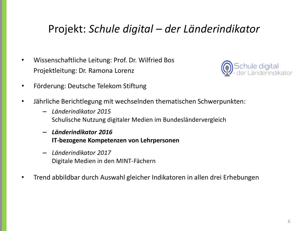 Projekt: Schule digital – der Länderindikator