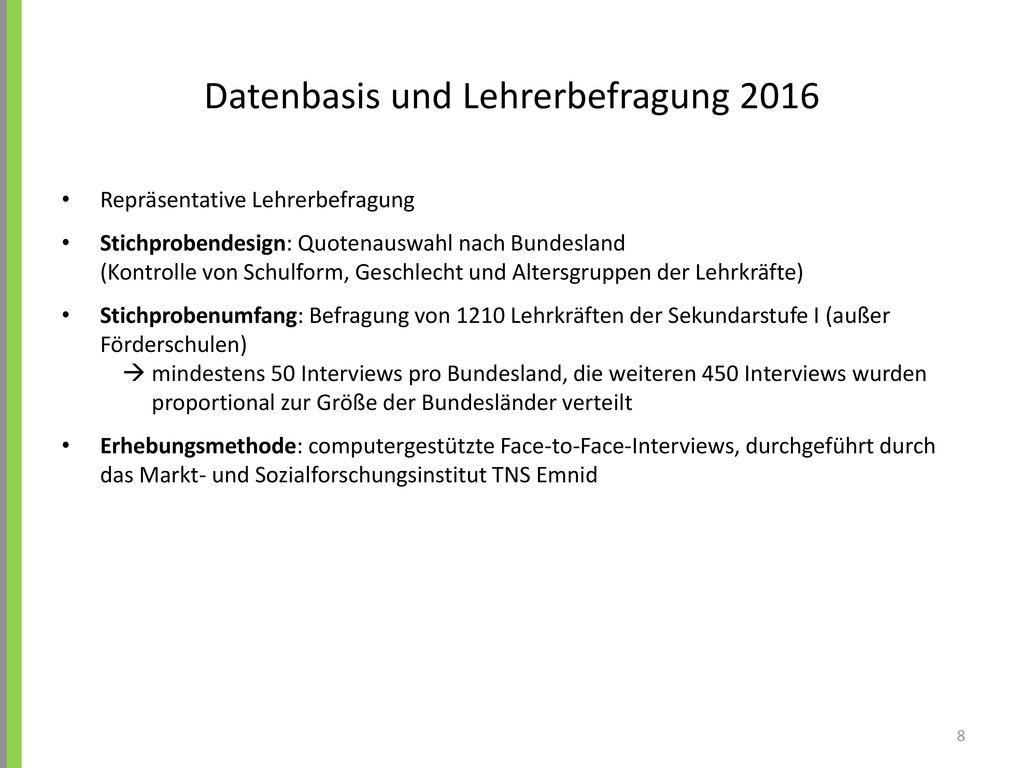 Datenbasis und Lehrerbefragung 2016