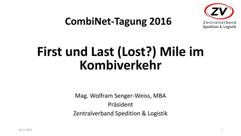 First und Last (Lost ) Mile im Kombiverkehr