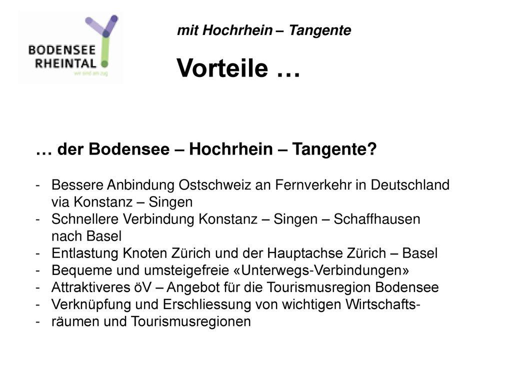 Vorteile … … der Bodensee – Hochrhein – Tangente