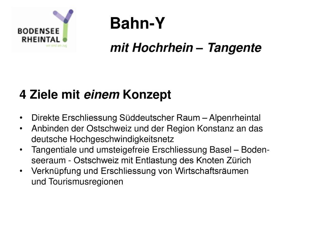 Bahn-Y mit Hochrhein – Tangente 4 Ziele mit einem Konzept