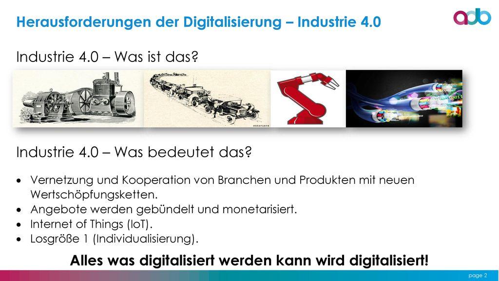Alles was digitalisiert werden kann wird digitalisiert!