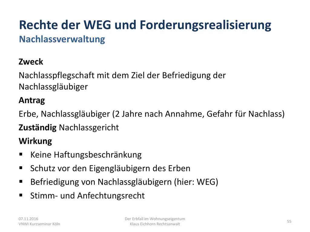 Rechte der WEG und Forderungsrealisierung Nachlassverwaltung