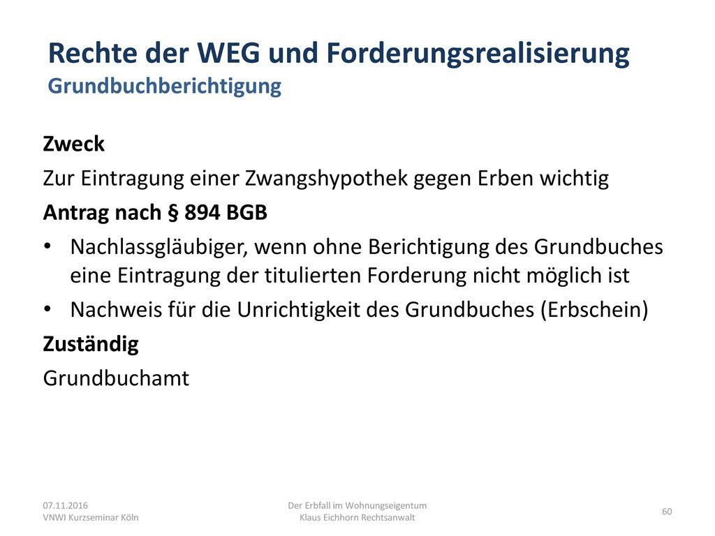 Rechte der WEG und Forderungsrealisierung Grundbuchberichtigung