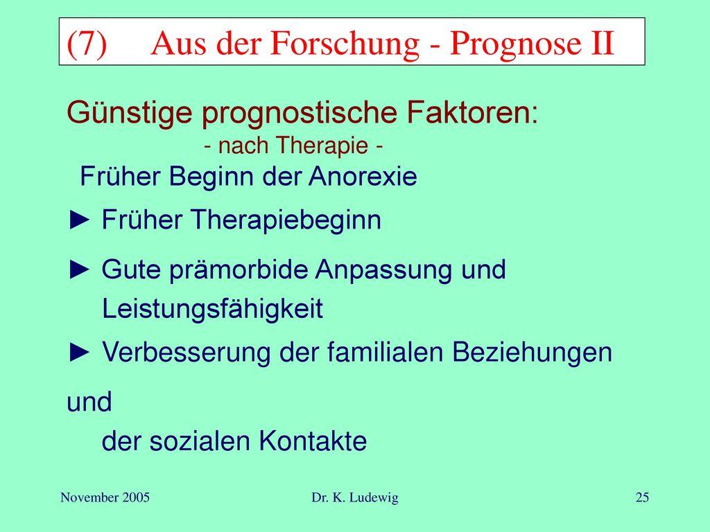 (7) Aus der Forschung - Prognose II
