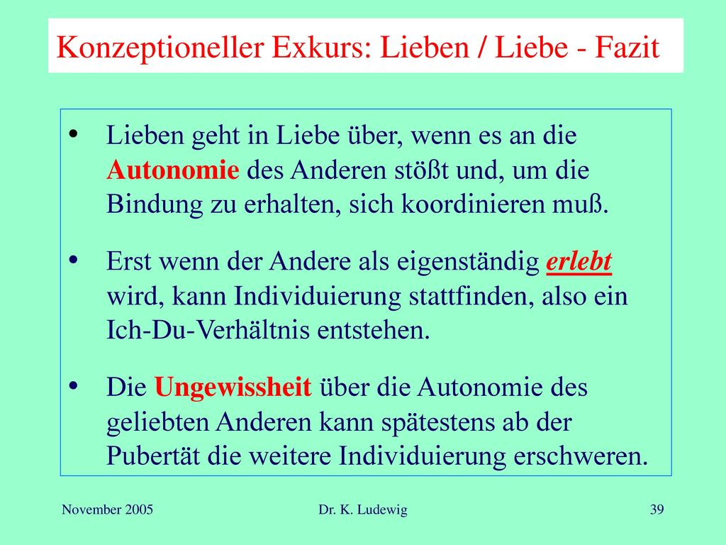 Konzeptioneller Exkurs: Lieben / Liebe - Fazit