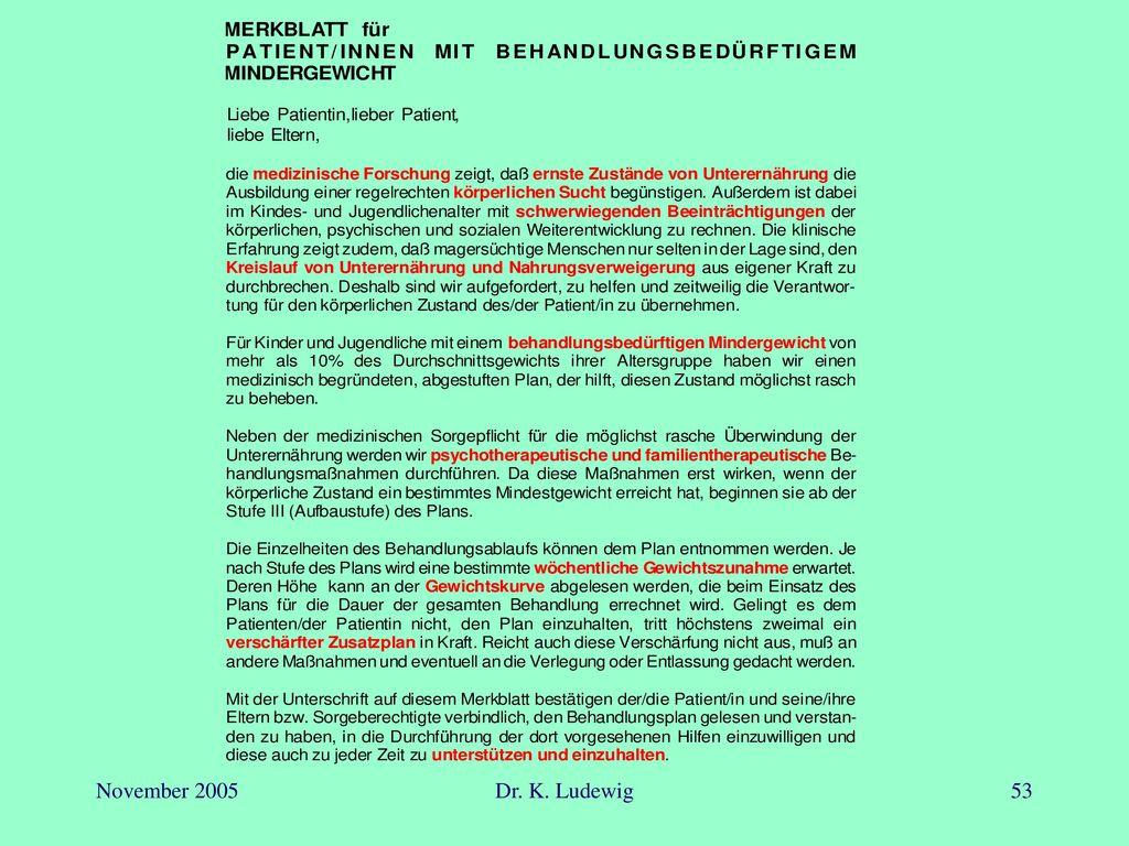 November 2005 Dr. K. Ludewig