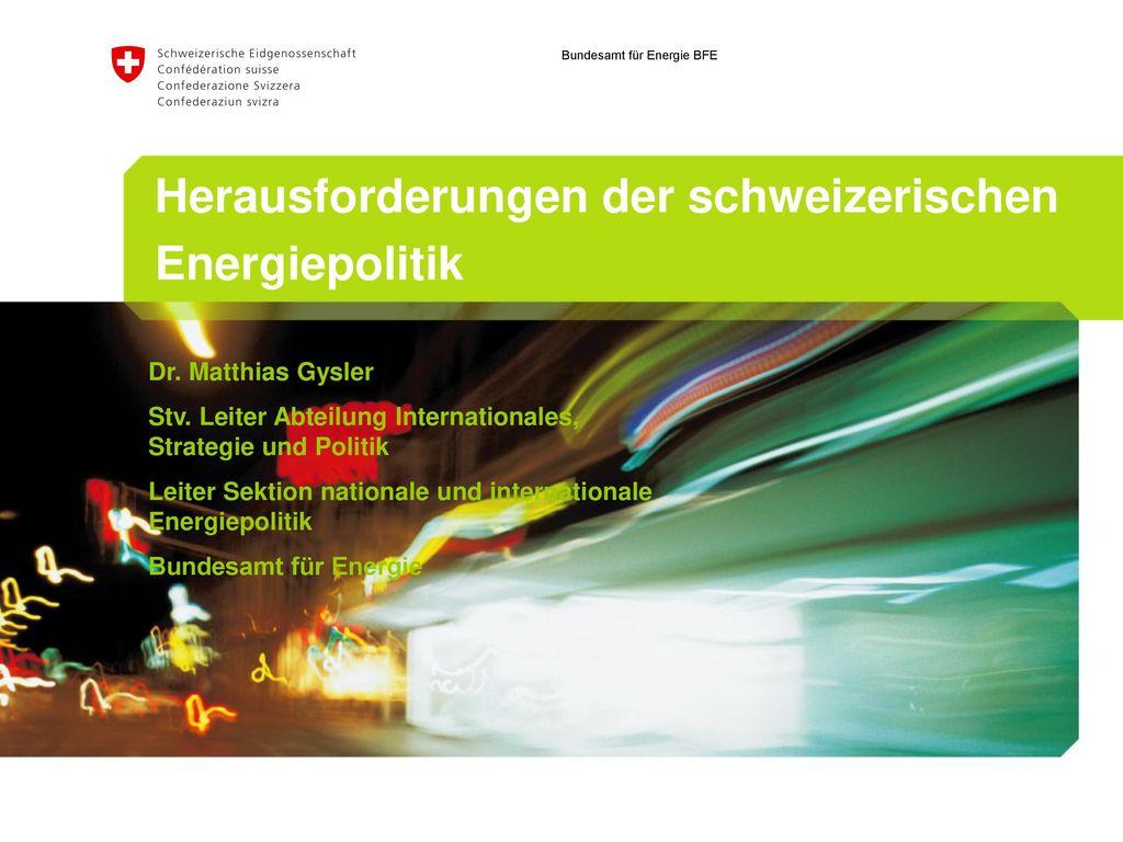 Herausforderungen der schweizerischen
