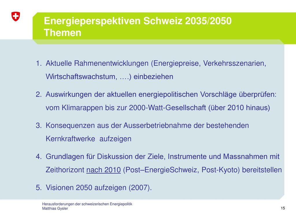 Energieperspektiven Schweiz 2035/2050 Themen