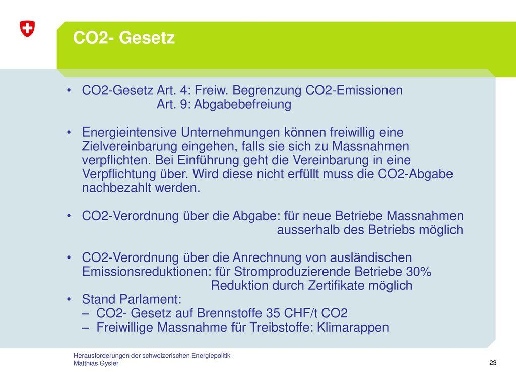 CO2- Gesetz CO2-Gesetz Art. 4: Freiw. Begrenzung CO2-Emissionen