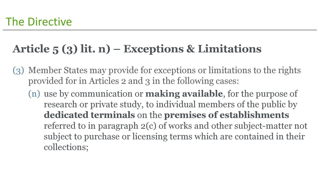 The Directive Article 5 (3) lit. n) – Exceptions & Limitations