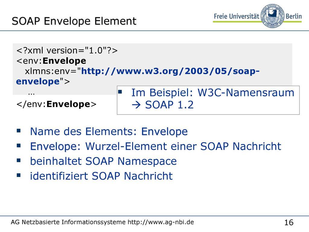 Im Beispiel: W3C-Namensraum  SOAP 1.2