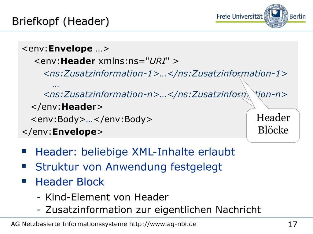 Header: beliebige XML-Inhalte erlaubt