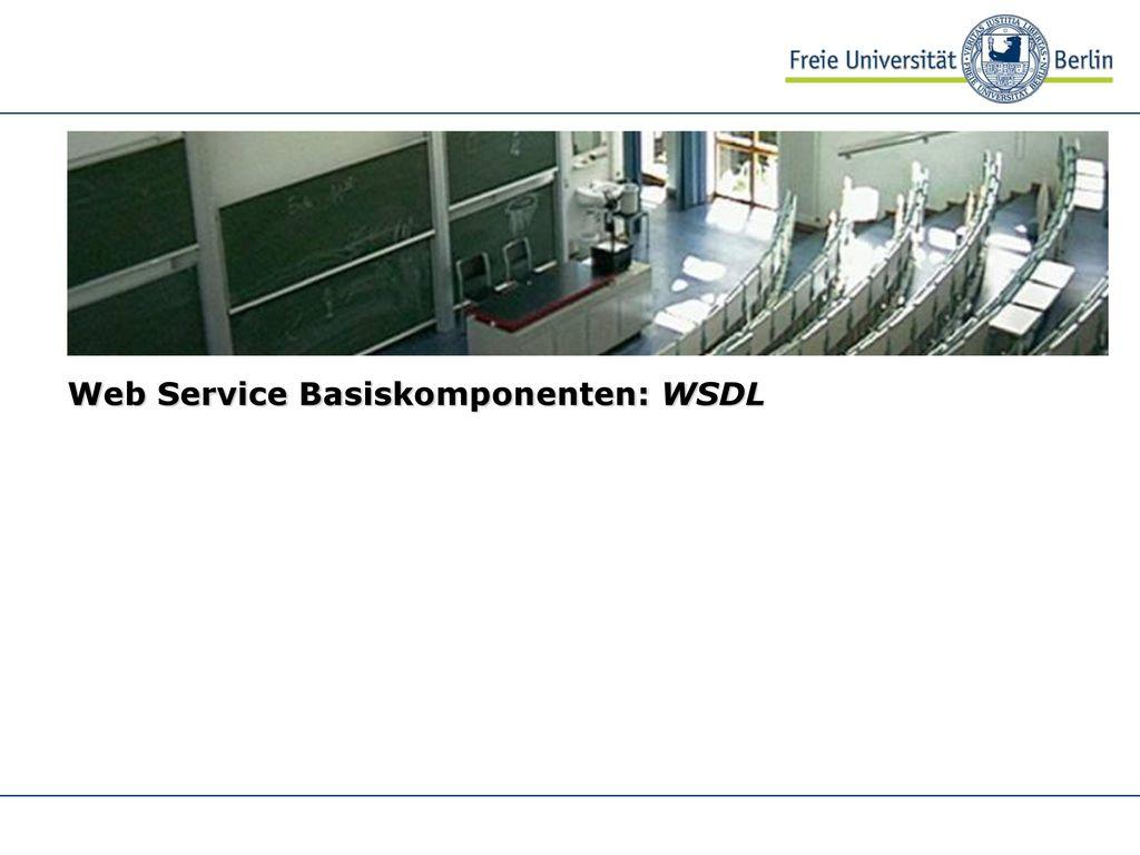 Web Services Service Nutzer Web Service SOAP (Service Consumer)