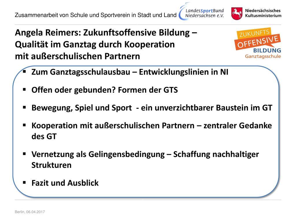 Angela Reimers: Zukunftsoffensive Bildung – Qualität im Ganztag durch Kooperation mit außerschulischen Partnern