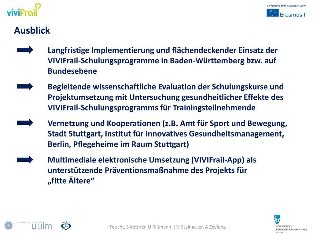 I Feucht, S Kettner, U Rißmann, JM Steinacker, A Zeyfang