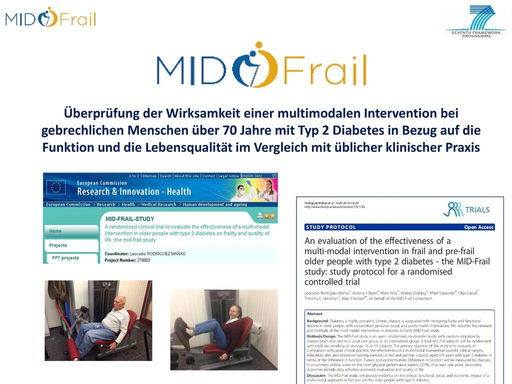 Überprüfung der Wirksamkeit einer multimodalen Intervention bei gebrechlichen Menschen über 70 Jahre mit Typ 2 Diabetes in Bezug auf die Funktion und die Lebensqualität im Vergleich mit üblicher klinischer Praxis