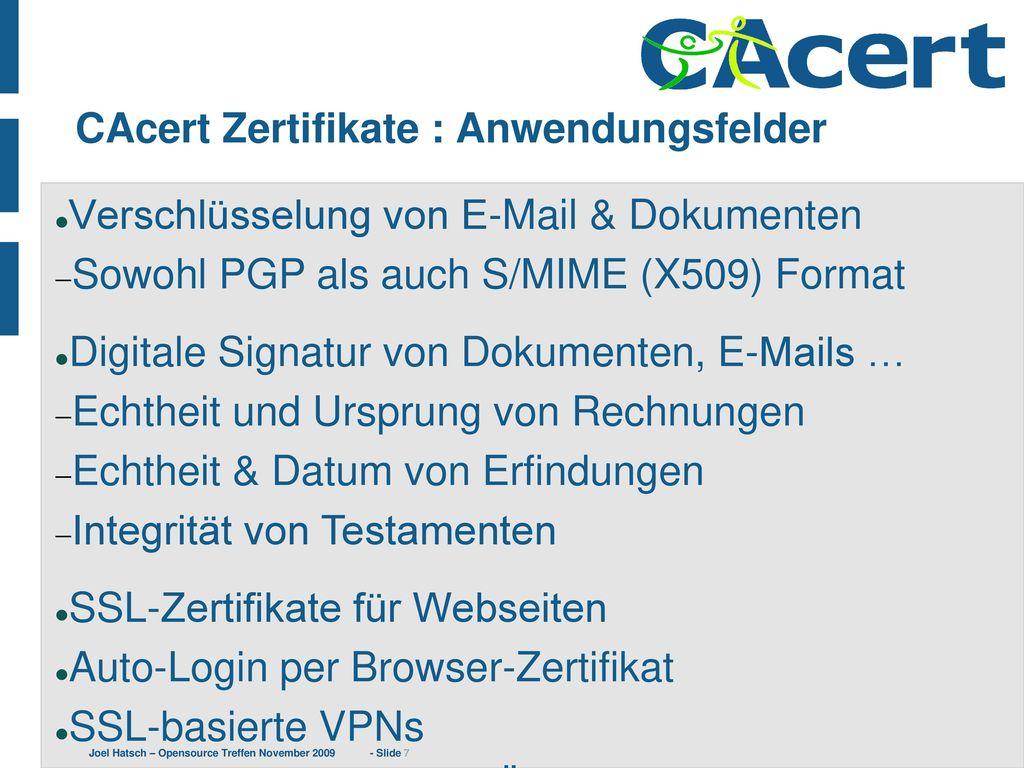CAcert Zertifikate : Anwendungsfelder