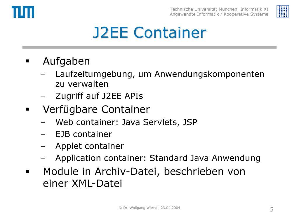 J2EE Container Aufgaben Verfügbare Container
