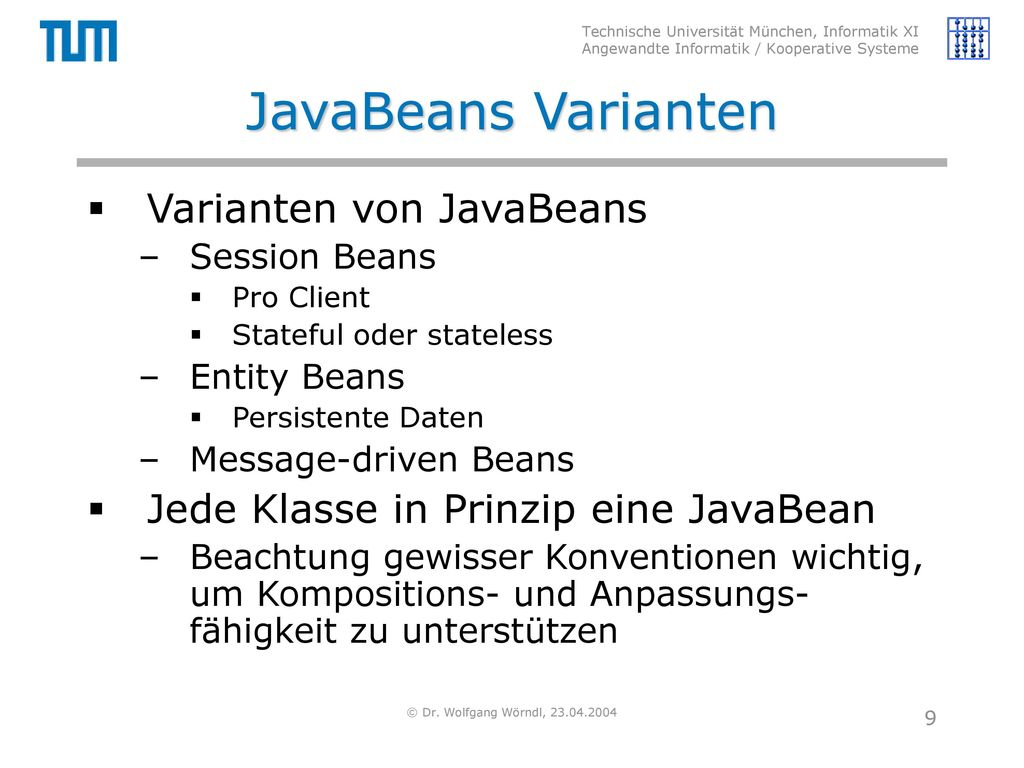 JavaBeans Varianten Varianten von JavaBeans