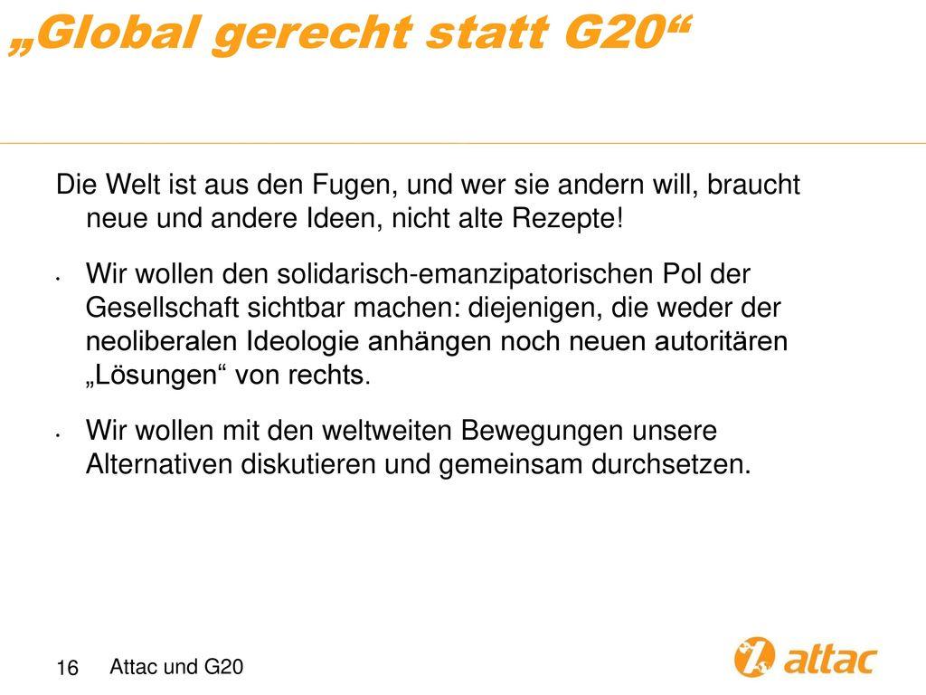 """""""Global gerecht statt G20"""