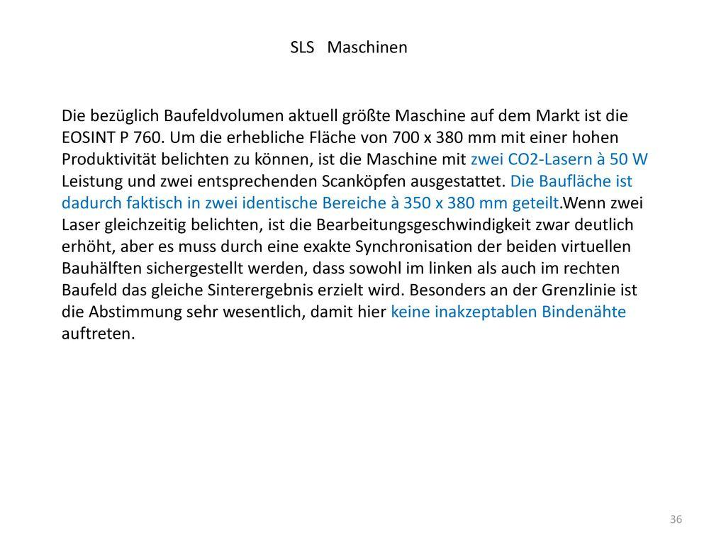 SLS Maschinen