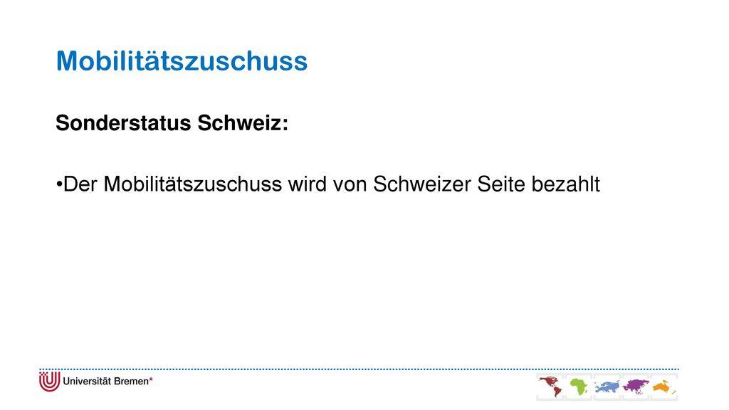 Mobilitätszuschuss Sonderstatus Schweiz: