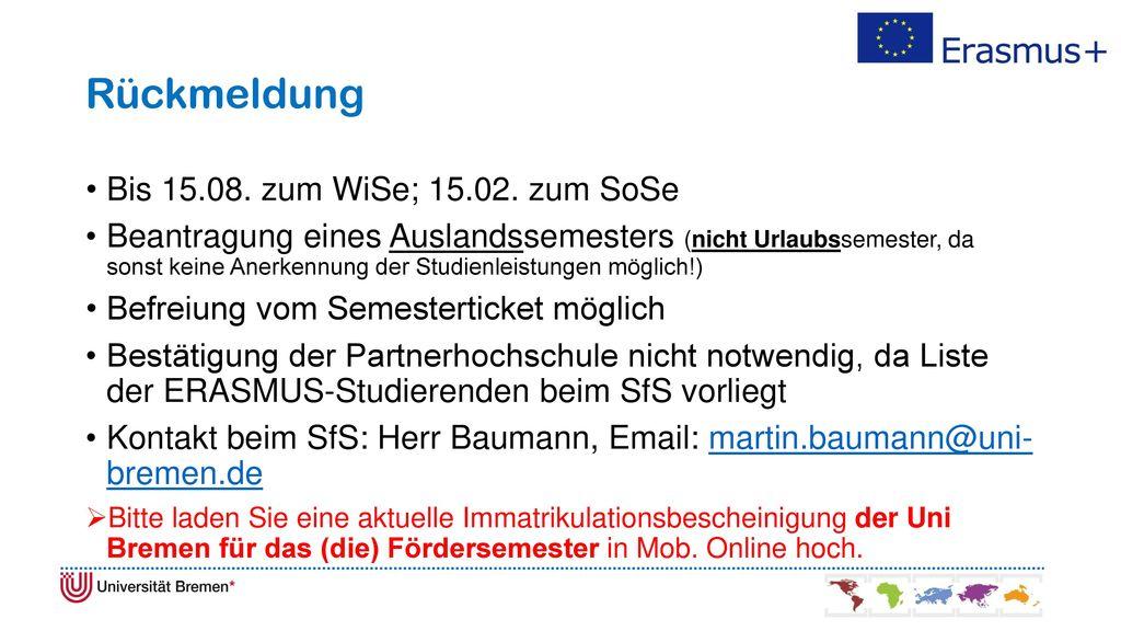 Rückmeldung Bis 15.08. zum WiSe; 15.02. zum SoSe