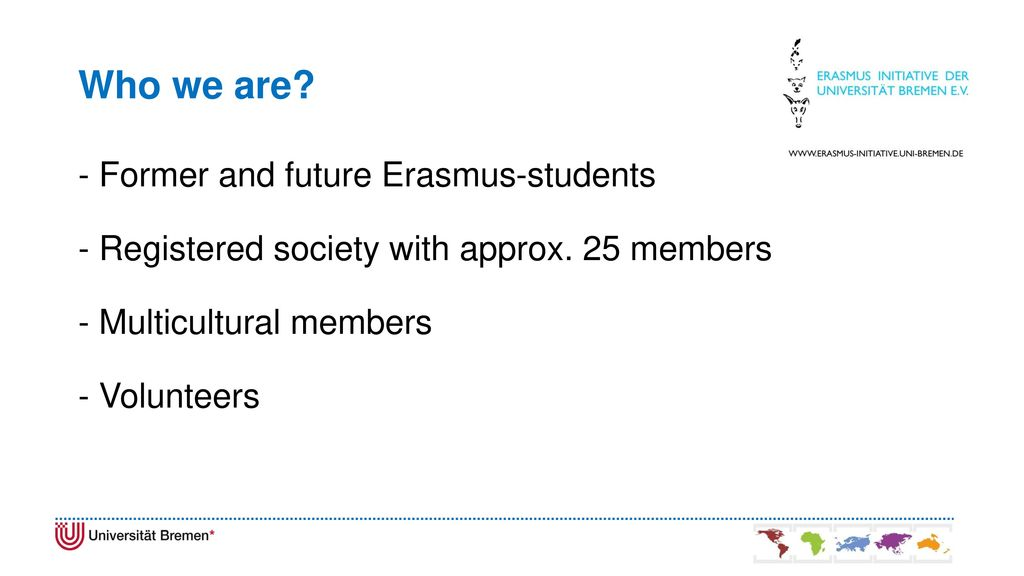 Who we are - Former and future Erasmus-students
