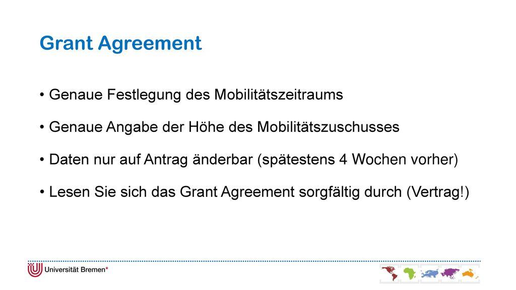 Grant Agreement Genaue Festlegung des Mobilitätszeitraums