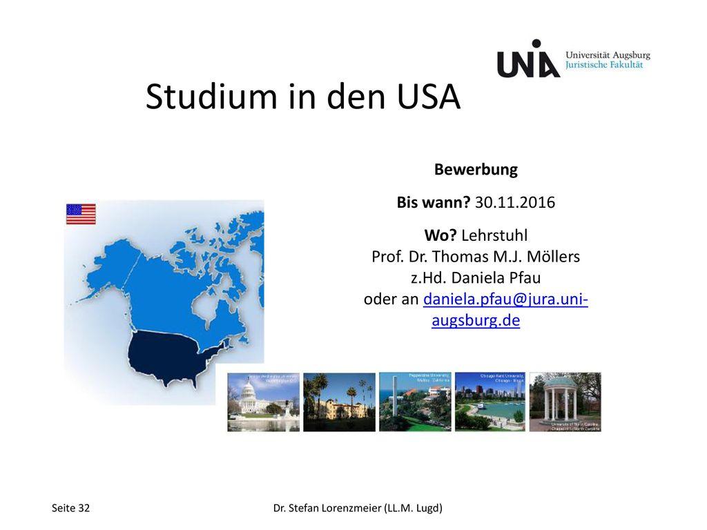 Studium in den USA Bewerbung Bis wann 30.11.2016 Wo Lehrstuhl