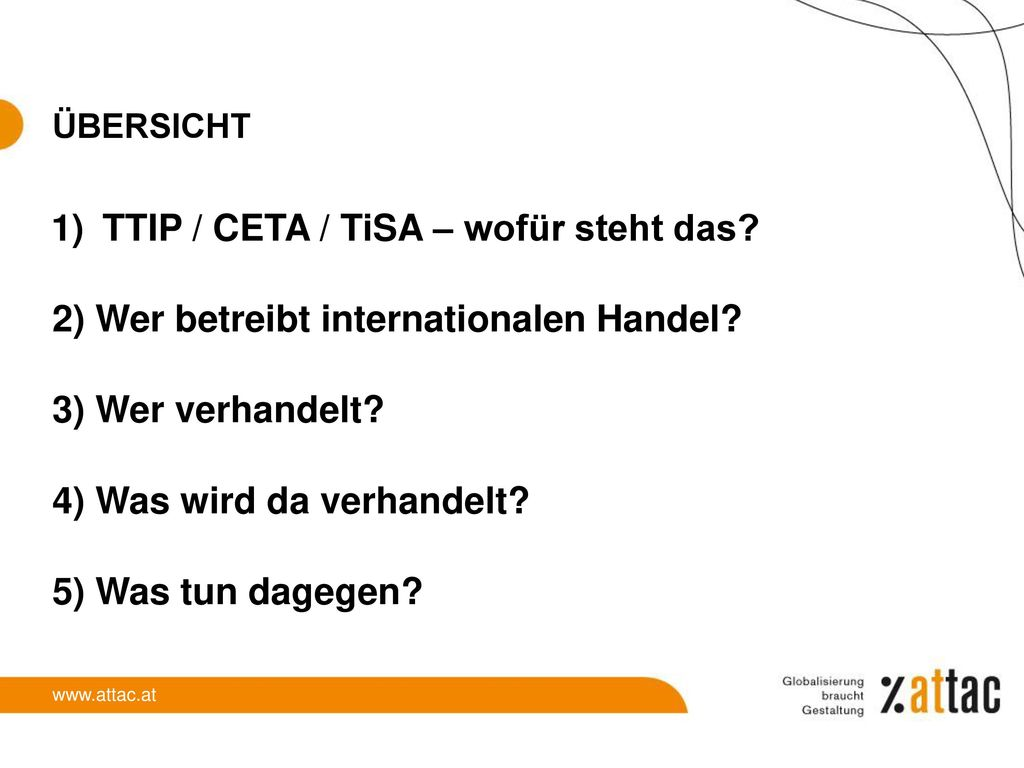 TTIP / CETA / TiSA – wofür steht das