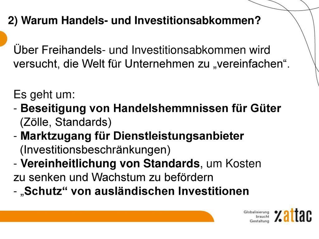 2) Warum Handels- und Investitionsabkommen