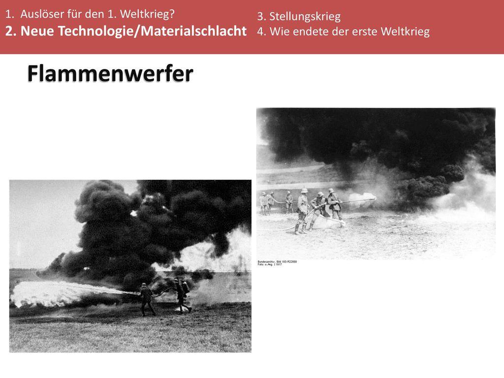 Flammenwerfer 2. Neue Technologie/Materialschlacht