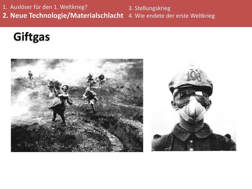 Giftgas 2. Neue Technologie/Materialschlacht
