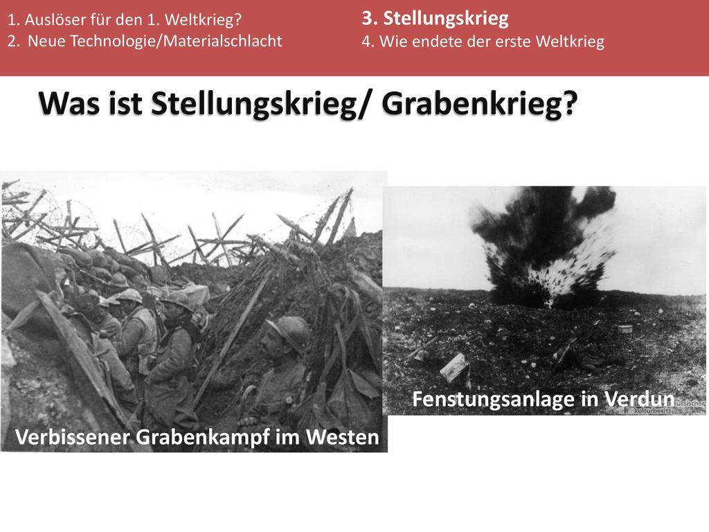 Was ist Stellungskrieg/ Grabenkrieg