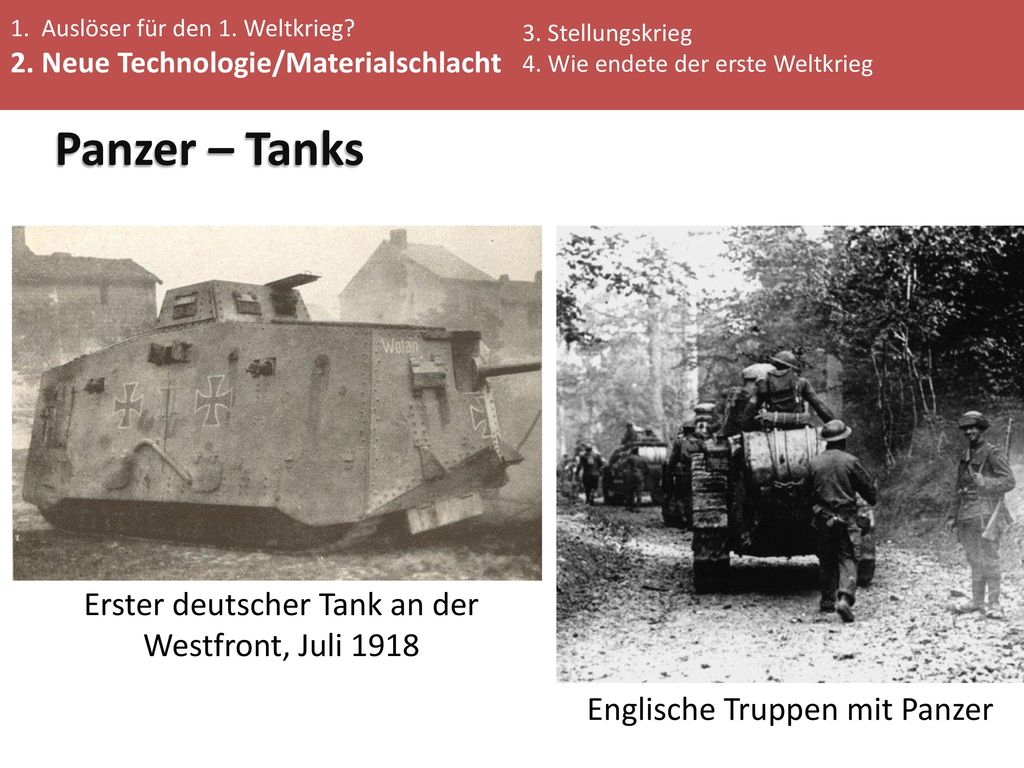 Panzer – Tanks Erster deutscher Tank an der Westfront, Juli 1918