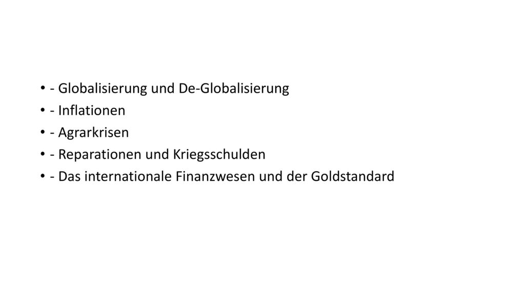 - Globalisierung und De-Globalisierung