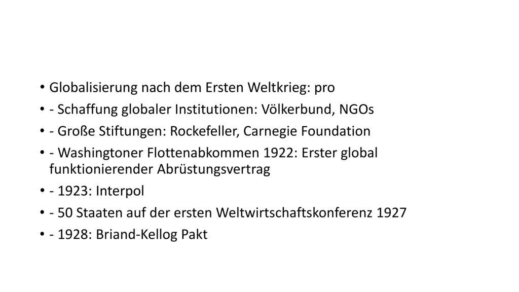 Globalisierung nach dem Ersten Weltkrieg: pro