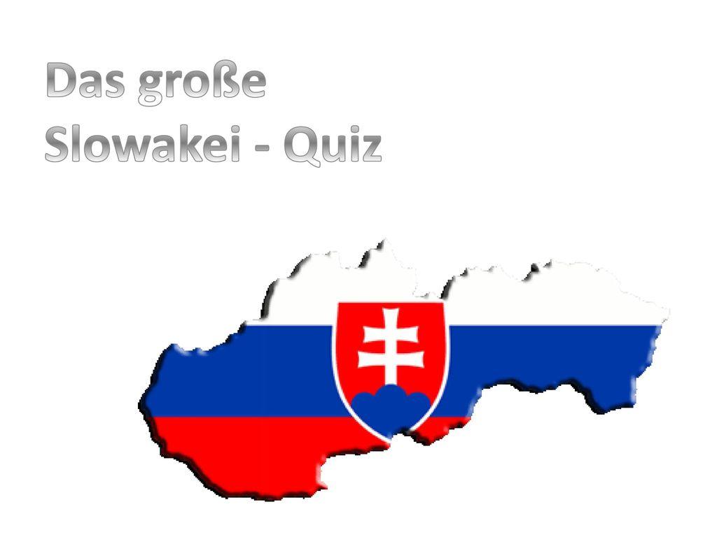 Das große Slowakei - Quiz