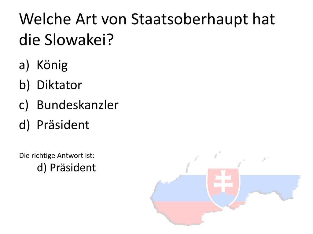 Welche Art von Staatsoberhaupt hat die Slowakei