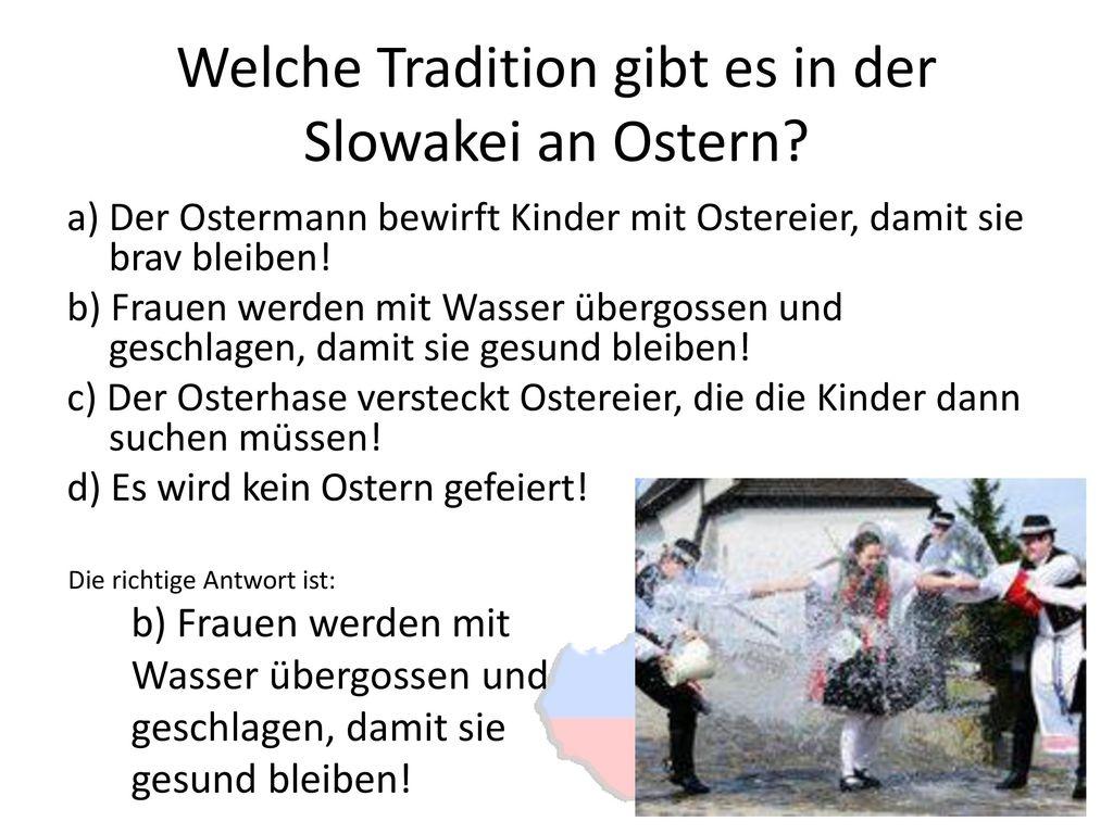 Welche Tradition gibt es in der Slowakei an Ostern
