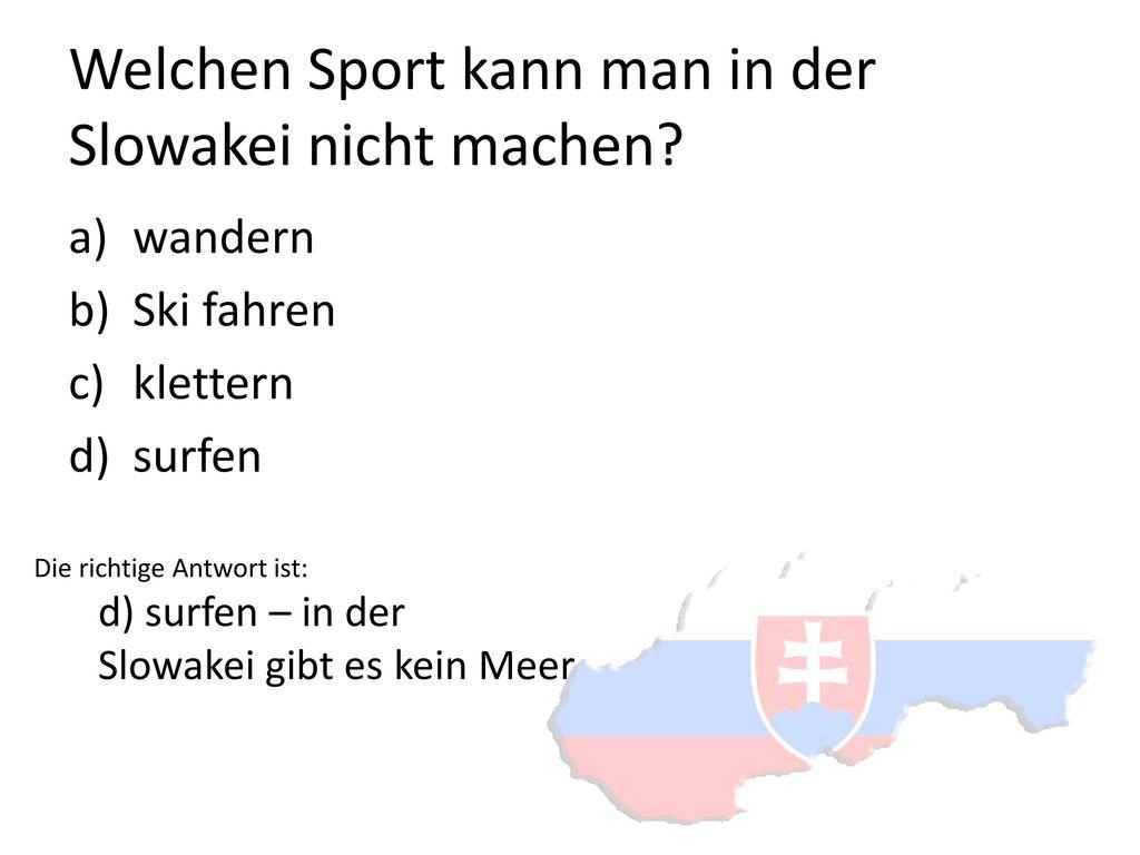 Welchen Sport kann man in der Slowakei nicht machen
