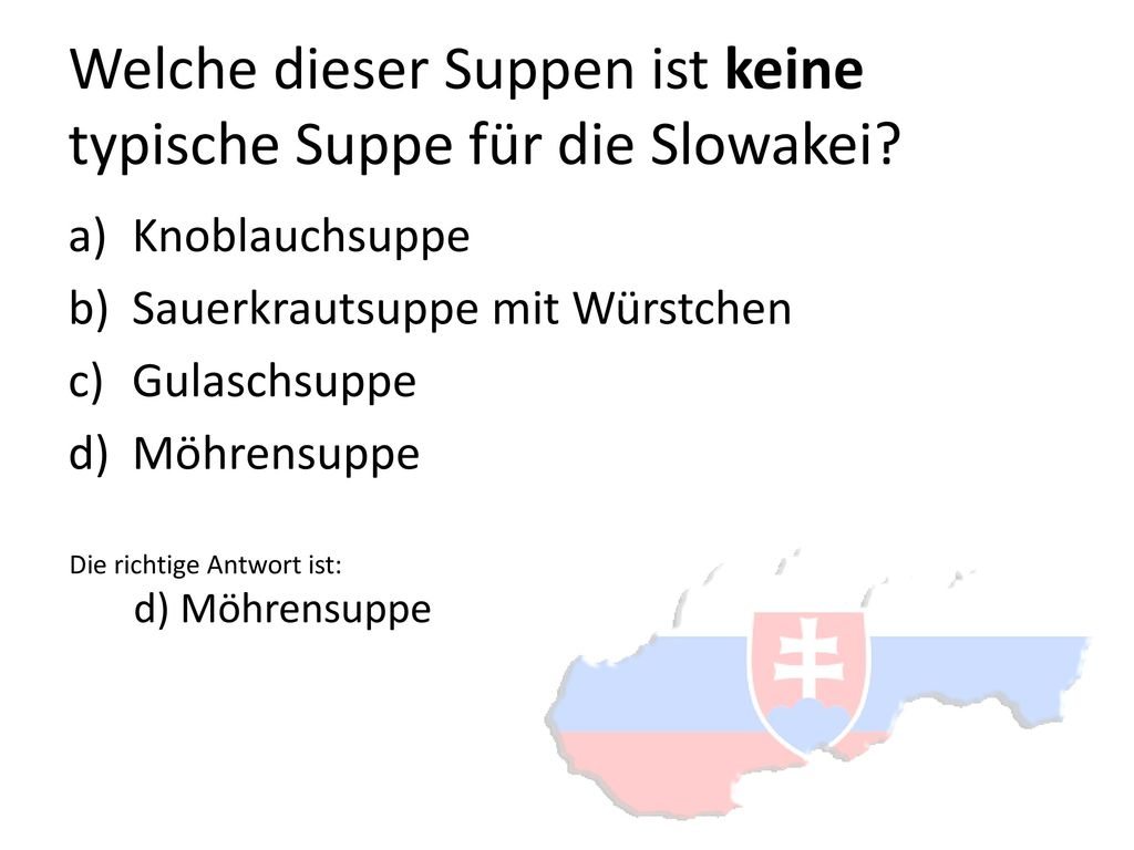 Welche dieser Suppen ist keine typische Suppe für die Slowakei