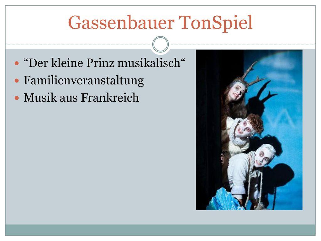 Gassenbauer TonSpiel Der kleine Prinz musikalisch