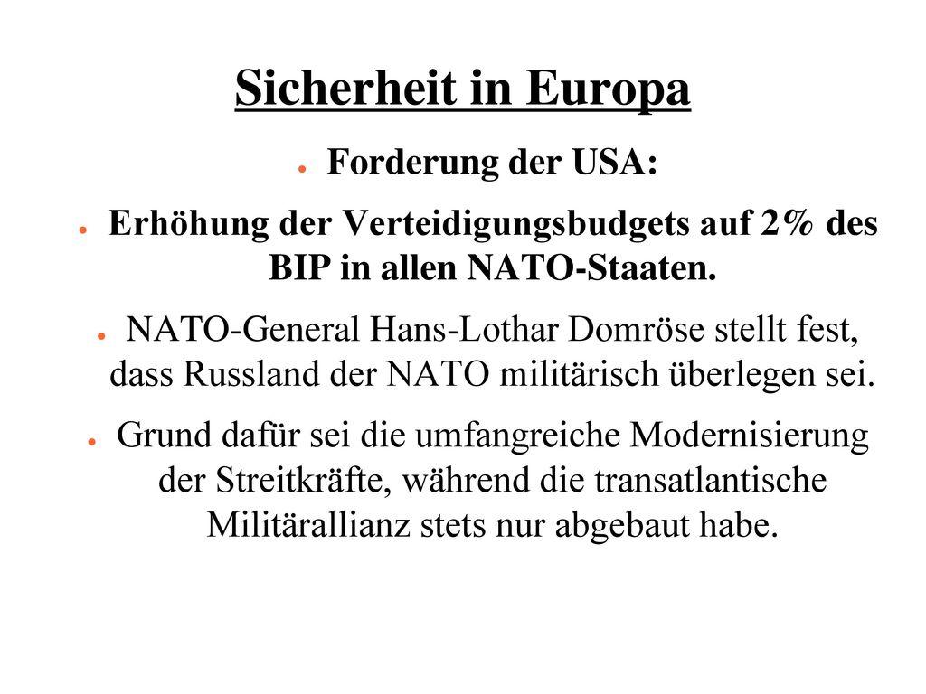 Sicherheit in Europa Forderung der USA: