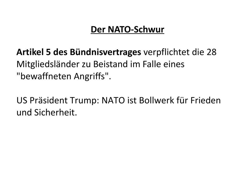 US Präsident Trump: NATO ist Bollwerk für Frieden und Sicherheit.