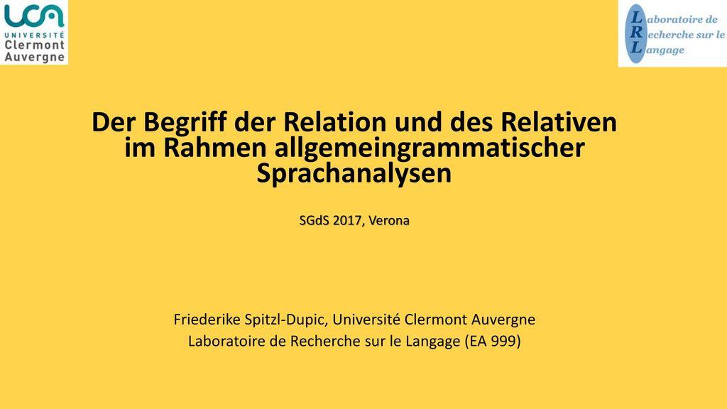 Der Begriff der Relation und des Relativen im Rahmen allgemeingrammatischer Sprachanalysen